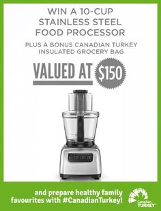 It's time to announce the launch of our first giveaway of 2018! This month you could win a Stainless-Steel Food Processor valued at $150 plus a BONUS Canadian Turkey insulated grocery bag! You can whip up all your healthy family favourites with Canadian Turkey! For recipes visit https://www.canadianturkey.ca/recipe-category/featured-recipes/.