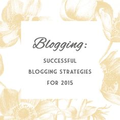 Successful modern blogging for 2015
