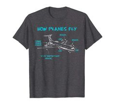 Check this How Planes Fly Funny Aerospace Engineer Engineering T Shirt-Teehay . Hight quality products with perfect design is available in a spectrum of colors and sizes, and many different types of shirts! Engineering Humor, Aerospace Engineering, Engineering Projects, Mechanical Engineering, Electrical Engineering, Civil Engineering, Engineer Shirt, Engineer Prints, Ingenieur Humor