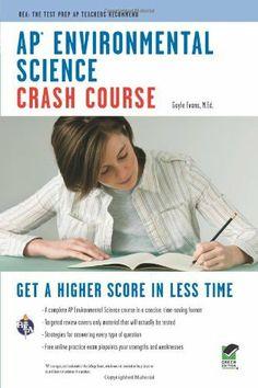 AP Environmental Science Crash Course (Advanced Placement (AP) Crash Course) by Gayle Evans. $7.88. Publisher: Research & Education Association; First edition (October 17, 2011). Publication: October 17, 2011. Edition - First. Save 34% Off!