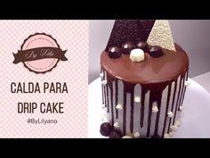Calda de chocolate para drip cake - YouTube Bolo Drip Cake, Drip Cakes, Bolo Fondant, Chocolate Drip Cake, Birthday Cake, Make It Yourself, Desserts, Food, How To Make Chocolate
