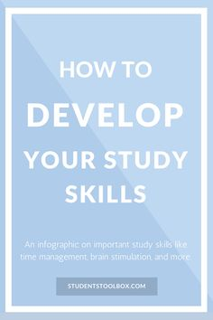 How To Develop Your Study Skills [Infographic] | Students Toolbox