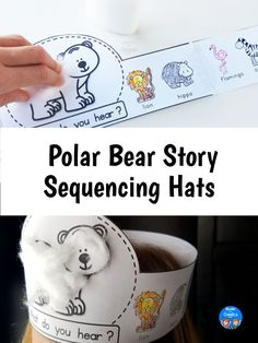 Story sequencing printable hats for the book Polar Bear, Polar Bear What Do You Hear Story Retell, Story Sequencing, Sequencing Activities, Pete The Cat Author, Pete The Cats, What Do You Hear, Sisters Book, Polar Animals, Preschool Centers