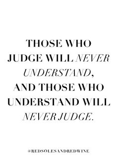 50 Best Judging Quotes Images Judging Quotes Inspire Quotes