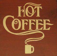 Hot Coffee Wood Sign - buy on Lights in the Northern Sky www.lightsinthenorthernsky.com
