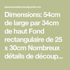 Dimensions: 54cm de large par 34cm de haut Fond rectangulaire de 25 x 30cm Nombreux détails de découpes, surpiqures, et jeu de formes En chanvre à...