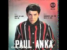 Paul Anka - Hurry up and tell me