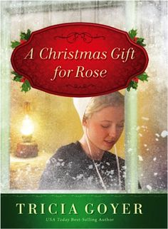 Bargain e-Book: A Christmas Gift for Rose {by Tricia Goyer} ~ $2.99!