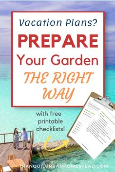 Are you going away on vacation soon? Are you worried that your garden won't survive? Learn simple tips and techniques to prepare your garden for vacation. #vacation #garden Container Plants, Container Gardening, Large Greenhouse, Backyard Layout, Garden Maintenance, Square Foot Gardening, Rainwater Harvesting, Urban Homesteading, Drought Tolerant Plants