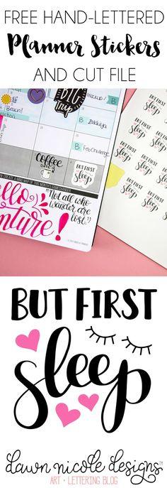 But First Sleep Free Planner Stickers + Cut File | DawnNicoleDesigns.com