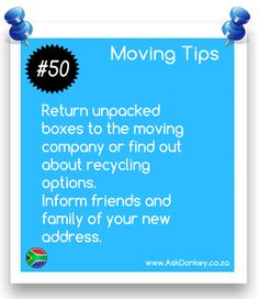 #MovingTips: Recycle used boxes and give your new address to friends and family.