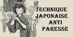 L'Arme  Japonaise anti paresse et anti -démotivation.