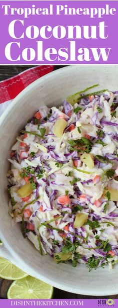 This ultra creamy Coconut Coleslaw with pineapple and lime will transport you to a beach on an island far far away. Don't blame me if you never want to come back. Potato Side Dishes, Best Side Dishes, Healthy Side Dishes, Vegetable Side Dishes, Pasta Salad Recipes, Healthy Salad Recipes, Healthy Snacks, Rib Recipes, Side Dish Recipes