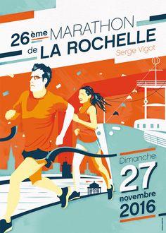 Proposition d'affiche pour le marathon Serge Vigot de La Rochelle 2016. Marathon Posters, City Marathon, Sports Graphic Design, Illustrations, Courses, Proposition, Banner, Photos, Running