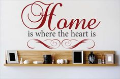 Home is Where the Heart is Wall Decal