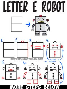 Letter How to Draw a Cartoon Robot from Uppercase Letter E : Step by Step Drawing Lesson for Kids