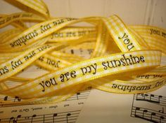 You Are My Sunshine  Printed Gingham  Ribbon  by GlitterandKitsch, $1.99