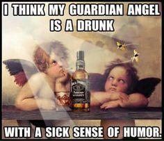 Drunk Guardian Angel