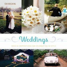 Weddings : ideas & inspirations for celebrating in style / Marie Proeller Hueston.