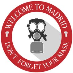 welcome-to-madrid-don´t-forget-your-mask-cover
