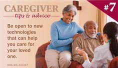 Caregiver Tips & Advice: #7 Be Open to New Technology