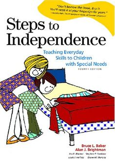 Bestseller Books Online Steps to Independence: Teaching Everyday Skills to Children with Special Needs Bruce L. Baker, Alan J. Brightman $21.75  - http://www.ebooknetworking.net/books_detail-1557666970.html