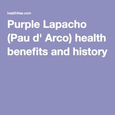Purple Lapacho (Pau d' Arco) health benefits and history-Great explanation of benefits for Alopecia hair loss, cancer, MS, lupus...