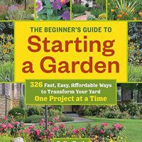 The Beginner's Guide to Starting a Garden: 326 Fast, Easy Ways by Sally Roth, PDF, 1604696745, cookingebooks.info