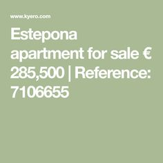 Estepona apartment for sale € 285,500 | Reference: 7106655 Garage Interior, 3 Bedroom Apartment, Heated Pool, Garden Pool, Andalucia, Find Property, Apartments For Sale, Malaga, Jacuzzi