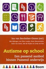 Ina van Berckelaer-Onnes - Autisme op school - Een passend aanbod binnen Passend onderwijs
