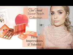 TOO FACED SWEET PEACH COLLECTION : FIRST IMPRESSIONS & EVERYDAY MAKEUP TUTORIAL | Jordan Bone - YouTube