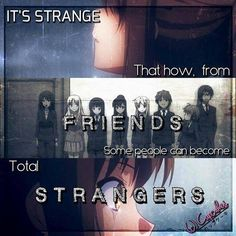 .... Strangers  Anime : Sakurasou No Pet Na kanojo