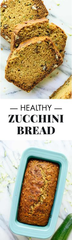 The best healthy zucchini bread recipe (and my favorite zucchini bread, period!). Naturally sweetened, whole grain goodness.