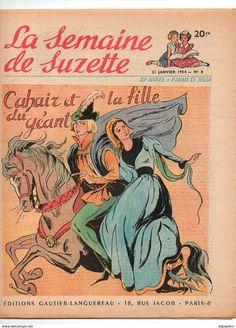 Claire Marchal, La Semaine De Suzette N°8 Cahair Et La Fille Du Géant - Ici La Guadeloupe - Ma Mère M'a Donnée Des Rubans De 1954