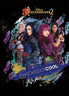 Descendants 2 Wickedly Cool !!!