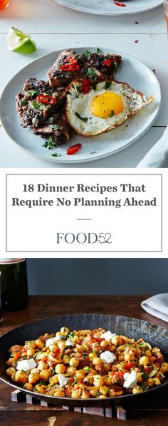 18 dinner recipes that require no planning ahead food 52