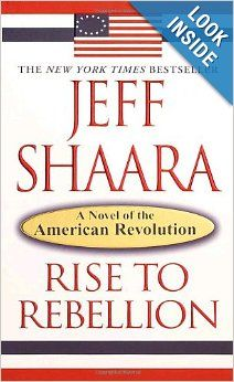 rise to rebellion by jeff shaara book review