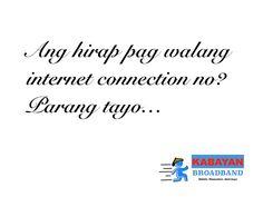 Ang hirap pag walang internet connection no? Hugot Lines, Tagalog, Filipino, Love Quotes, Connection, Internet, Math, Random, Funny