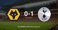 Premier League Fixtures, Wolverhampton, Tottenham Hotspur