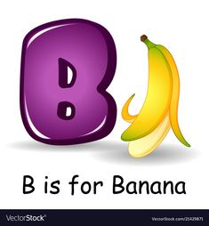 Fruits alphabet b is for banana fruits vector image on VectorStock Alphabet Quilt, Alphabet Nursery, Alphabet For Kids, Animal Alphabet, Alphabet Activities, Preschool Activities, Flashcards For Toddlers, Worksheets For Kids, B Letter Images