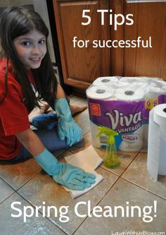 If you're not a clean freak and you have kids, READ THESE! :) 5 Tips for successful Spring Cleaning