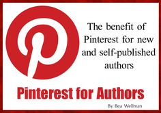 Pinterest for Authors - For writers (new or otherwise) it is a boon to be able to pin the cover of a non-reviewed, brand new, or unknown book and gain some interest. The pin (once clicked by others) leads to whichever site you choose such as Amazon or Smashwords or even your own website.