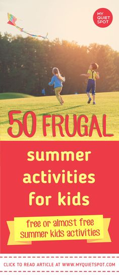 Summer kids activities that are FUN and FREE. These list has activities for kids that are free or almost free. Spend quality time with your kids with these summer bucket list. | summer bucket list for kids | summer activities for kids | kids activities | frugal summer activities | #myquietspot