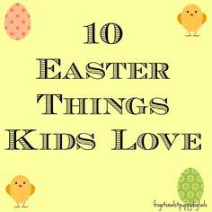 10 Easter Things Kids Love
