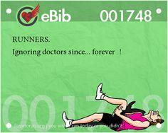 Runner Jokes #15: Runners. Ignoring doctors since, forever.