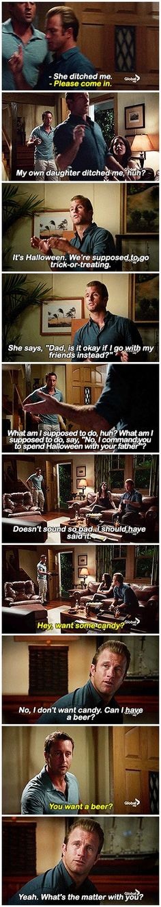 You know, it's my fault. I know it's my fault, too. It's all the times that I had to bail on her because of work. She has learned that it's acceptable to be unreliable.  # MCDANNO # 3.05