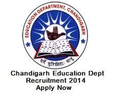 Chandigarh Education Dept Recruitment 2014