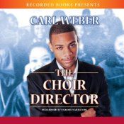 Carl Weber is a New York Times best-selling author who's made a name for himself with wildly entertaining works marked by his trademark wit and storytelling panache. In The Choir Director, Bishop T.K. Wilson is banking on dynamic new choir director Anthony Mackie to reverse the failing congregation's fortunes. But while Anthony's got more than enough chops to raise a heavenly chorus, he's also got a weakness for the ladies that could make the Devil himself stand up and take notice.