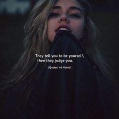 They tell you to be yourself.. via (http://ift.tt/2wkaa7C)