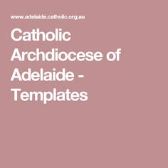 Catholic Archdiocese of Adelaide - Templates